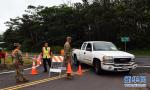 夏威夷火山喷发居民疏散